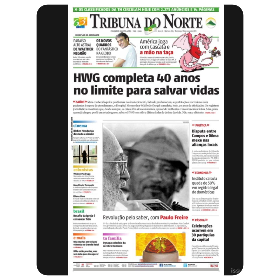 A Tribuna do Norte é o jornal de maior circulação do RN